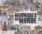 MURMURES DU MONDE