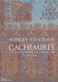 CACHEMIRES - LA CRÉATION FRANÇAISE 1800-1880