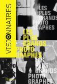 LES PLUS GRANDS PHOTOGRAPHES