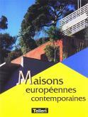 Maisons européennes contemporaines