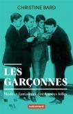 LES GARCONNES - MODE ET FANTASMES DES ANNEES FOLLES