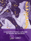 LES SORCIÈRES, UNE HISTOIRE DE FEMMES