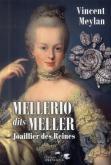 MELLERIO DITS MELLER, JOAILLER DES REINES