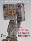 LES ORFEVRES DE HAUTE-BRETAGNE
