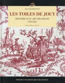 LES TOILES DE JOUY - HISTOIRE D\