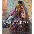 les-orientalistes-nouvelle-Edition-augmentEe