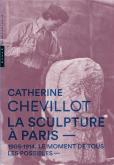 LA SCULPTURE À PARIS. 1905-1914, MOMENT DE TOUS LES POSSIBLES