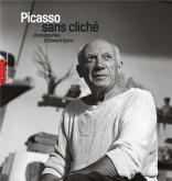 PICASSO SANS CLICHÉ. PHOTOGRAPHIES D\