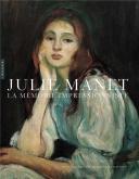JULIE MANET. LA MéMOIRE IMPRESSIONNISTE