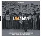 I AM A MAN. PHOTOGRAPHIES ET LUTTES  POUR LES DROITS CIVIQUES  DANS LE SUD DES TATS-UNIS, 1960-1970