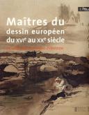 MAITRES DU DESSIN EUROPEEN DU XVI AU XXEME SIECLE - LA COLLECTION GEORGES PEBEREAU