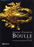 ANDRÉ-CHARLES BOULLE. UN NOUVEAU STYLE POUR L\