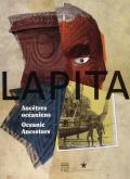 LAPITA - ANCETRES OCEANIENS - OCEANIC ANCESTORS (BILINGUE FRANCAIS/ANGLAIS)