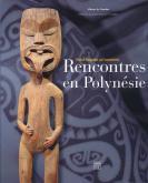 RENCONTRES EN POLYNESIE. VICTOR SEGALEN ET L\