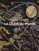 JEAN LURÇAT - LE CHANT DU MONDE