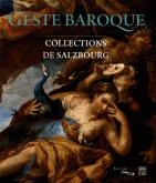 GESTE BAROQUE - COLLECTIONS DE SALZBOURG