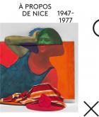 À PROPOS DE NICE 1947-1977