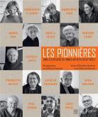LES PIONNIÈRES : DANS LES ATELIERS DE FEMMES ARTISTES DU XXE SIÈCLE