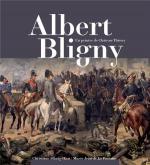 ALBERT BLIGNY 1849-1908. UN PEINTRE DE CHÃ'TEAU-THIERRY