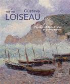 GUSTAVE LOISEAU 1865-1935. PAYSAGES D\