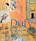 RAOUL DUFY. LES ATELIERS DE PERPIGNAN 1940-1950