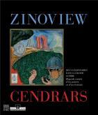 ZINOVIEW - CENDRARS. DEUX LÉGIONNAIRES DANS LA GRANDE GUERRE. REGARDS CROISÉS