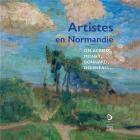 ARTISTES EN NORMANDIE. DELACROIX, MONET, BONNARD, DOISNEAU...