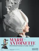 MARIE-ANTOINETTE. MÉTAMORPHOSES D\