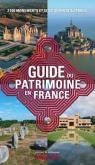 LE GUIDE DU PATRIMOINE EN FRANCE. 2 500 MONUMENTS ET SITES OUVERTS AU PUBLIC
