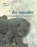 ART ANIMALIER - COLLECTIONS DE HAUTE ASIE DU MUSEE CERNUSCHI