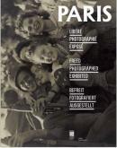 PARIS LIBÉRÉ, PARIS PHOTOGRAPHIÉ, PARIS EXPOSÉ