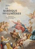 LE BAROQUE DES LUMIÈRES, CHEFS-D\