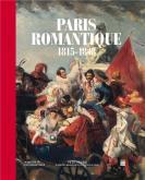PARIS ROMANTIQUE (1815-1848)