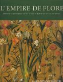 l-empire-de-flore-histoire-et-reprEsentation-des-fleurs-en-europe-du-xviEme-au-xixEme-siEcle