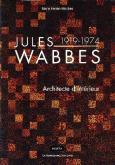 JULES WABBES 1919-174 ARCHITECTE D\