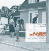 LA MAISON DES FRANCAIS. DISCOURS, IMAGINAIRES, MODÈLES (1918-1970)