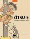 OTSU-E - IMAGERIE POPULAIRE DU JAPON