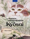 LE BESTIAIRE EXTRAORDINAIRE DE KYÔSAI