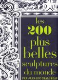 Les 200 plus belles sculptures du monde