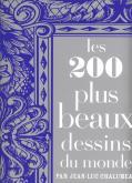 Les 200 plus beaux dessins du monde.