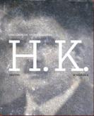 H.K. DESTINS SCHICKSALE