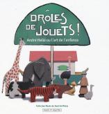 DROLES DE JOUETS
