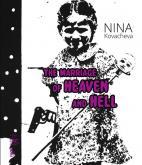 NINA KOVACHEVA. THE MARRIAGE OF HEAVEN AND HELL
