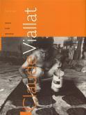 Claude Viallat. Oeuvres - Ecrits - Entretiens.