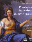 PEINTURES FRANÇAISES DU XVIIE SIÈCLE. LA COLLECTION DU MUSÉE DES BEAUX-ARTS DE ROUEN