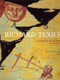 RICHARD TEXIER LA ROUTE DU LEVANT L\