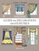 TAPISSERIE - GUIDE DE DÉCORATION DES FENÊTRES - MODÈLES POUR FENÊTRES ET LITS