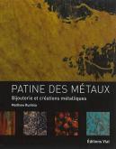 PATINE DES MÉTAUX. BIJOUTERIE ET CRÉATIONS MÉTALLIQUES