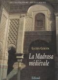 La Madrasa médiévale.