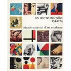 100-oeuvres-nouvelles-1974-1976-musEe-national-d-art-moderne